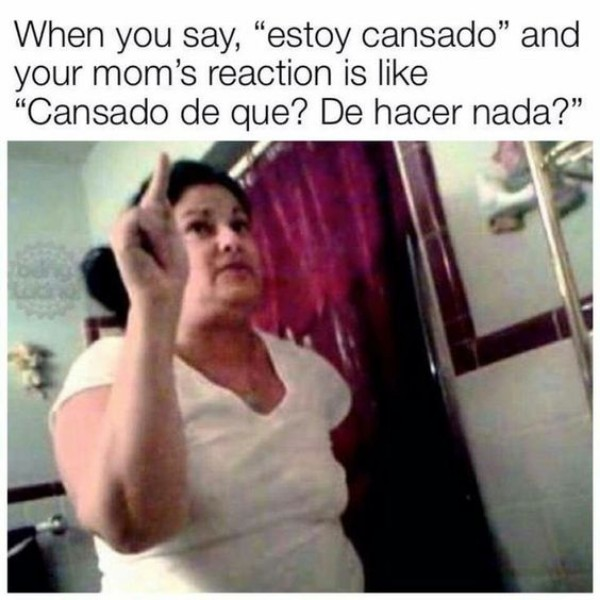 15 Hilarious Latina Mom Memes We Can All Relate To